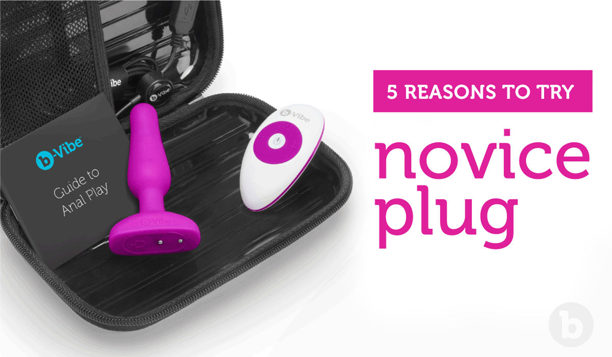 A small butt plug like the b-Vibe Novice Plug is the best way to get started with first time anal
