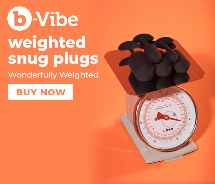 Browse the b-Vibe Snug Plug Collection of Weighted Anal Toys