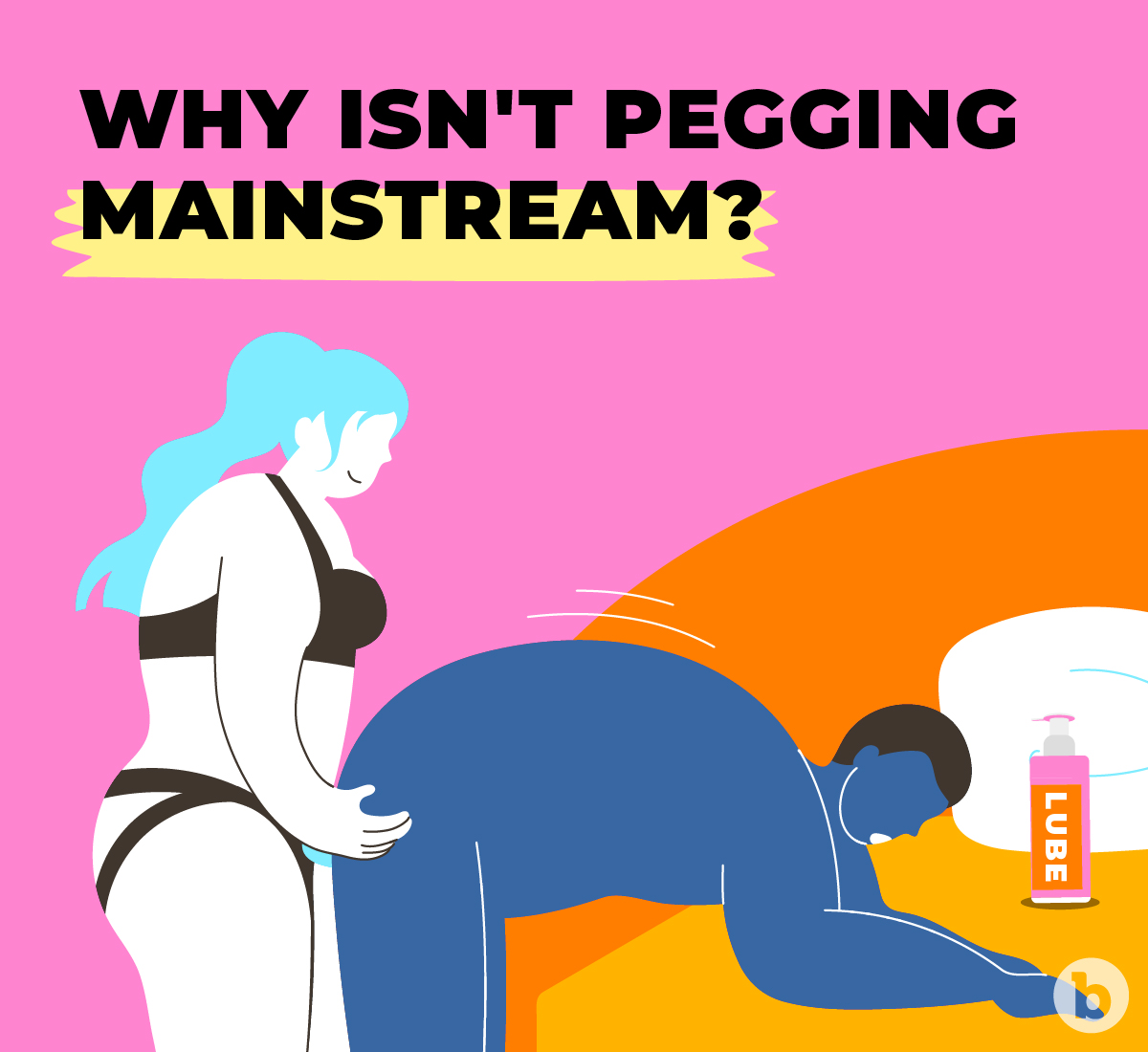 The stigma around anal play has hindered pegging from going mainstream
