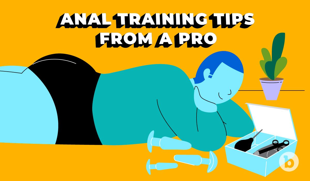 Sex educator Dirty Lola shares her best anal training tips