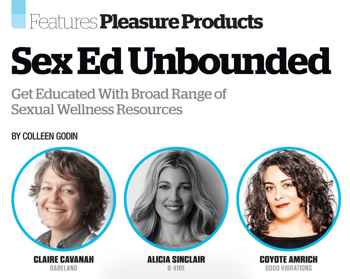 b-Vibe's Alicia Sinclair and fellow industry experts discuss the ample amount of sex ed resources available to consumers